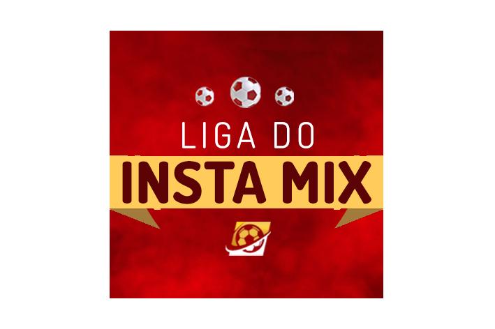 Liga Insta Mix – 2° Turno: mais de R$1500,00 em premiações!